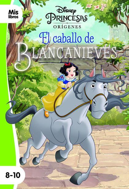 PRINCESAS. EL CABALLO DE BLANCANIEVES. NARRATIVA ORÍGENES