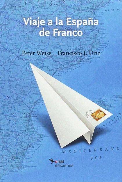 VIAJE A LA ESPAÑA DE FRANCO