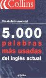 5.000 PALABRAS MÁS USADAS DEL INGLÉS ACTUAL