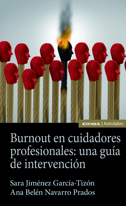 BURNOUT EN CUIDADORES PROFESIONALES: UNA GUÍA DE INTERVENCIÓN