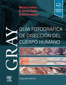GRAY. GUÍA FOTOGRÁFICA DE DISECCIÓN DEL CUERPO HUMANO (2ª ED.).