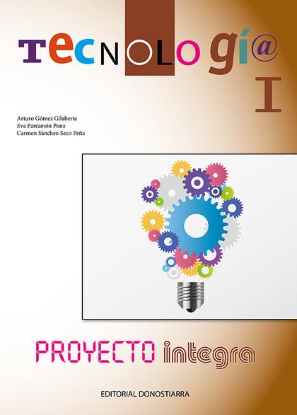 TECNOLOGÍA I - PROYECTO INTEGRA.