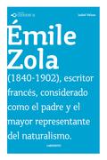 CONOCER A: ÉMILE ZOLA.