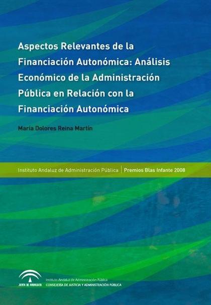Aspectos relevantes de la financiación autonómica