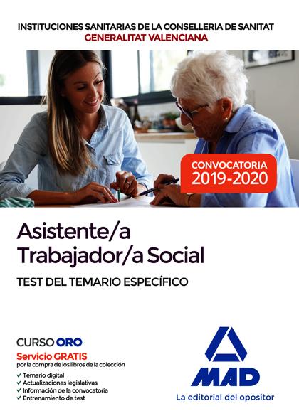 ASISTENTE;A TRABAJADOR;A SOCIAL DE LAS INSTITUCIONES SANITARIAS DE LA CONSELLERI. TEST TEMARIO