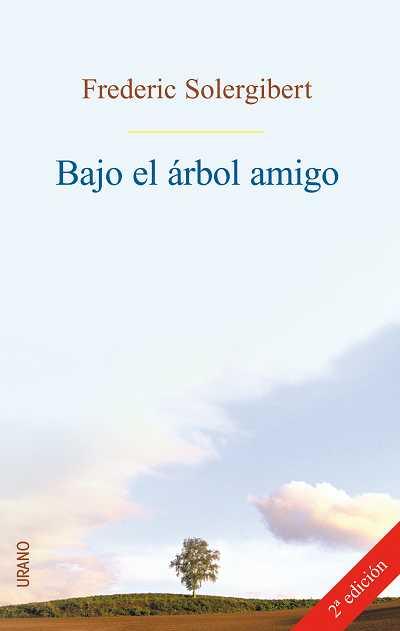 BAJO EL ARBOL AMIGO