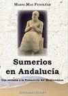 SUMERIOS EN ANDALUCÍA : UNA REVISIÓN A LA PREHISTORIA DEL MEDITERRÁNEO