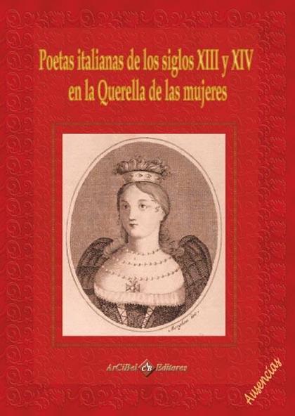 POETAS ITALIANAS DE LOS SIGLOS XIII Y XIV EN LA QUERELLA DE LAS MUJERES