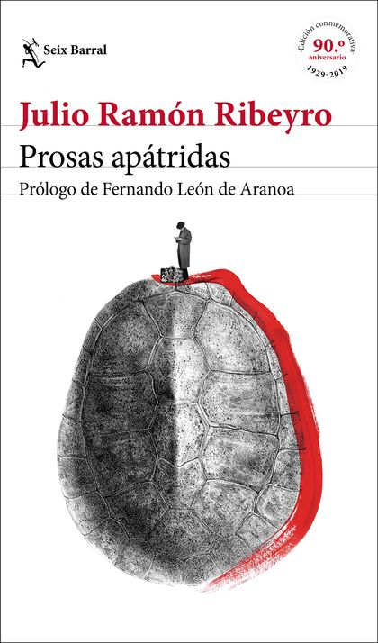 PROSAS APÁTRIDAS (ED. CONMEMORATIVA). PRÓLOGO DE FERNANDO LEÓN DE ARANOA
