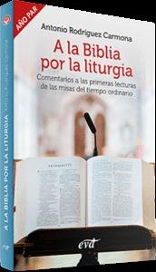 A LA BIBLIA POR LA LITURGIA (AÑO PAR)                                           COMENTARIOS A L