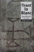 TIRANT LO BLANC -PERIFERIC- VERSIO GLORIA PELLICER I J.E. PE.
