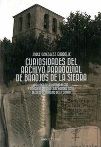 CURIOSIDADES DEL ARCHIVO PARROQUIAL DE BRAOJOS DE LA SIERRA.