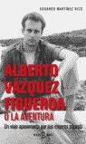 ALBERTO VÁZQUEZ-FIGUEROA O LA AVENTURA