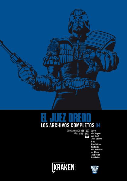 JUEZ DREDD 4 LOS ARCHIVOS COMPLETOS.