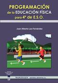 PROGRAMACIÓN DE LAS EDUCACIÓN FÍSICA, 4 ESO