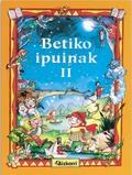 BETIKO IPUINAK II
