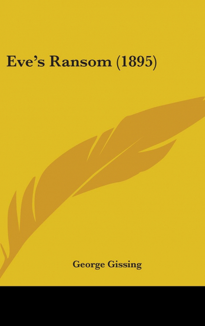EVE´S RANSOM (1895)