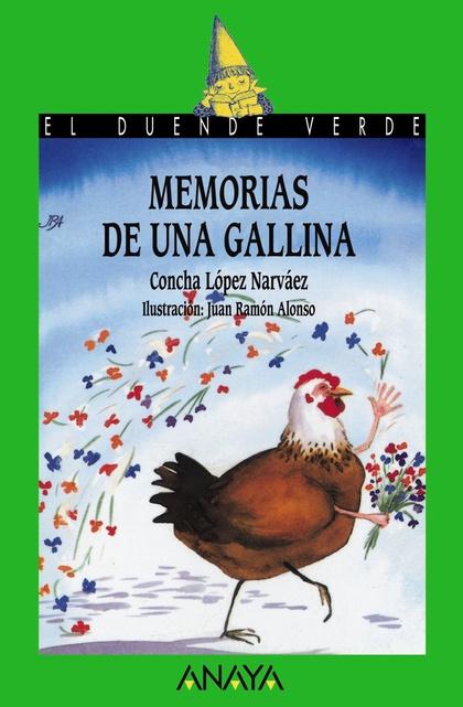 35. MEMORIAS DE UNA GALLINA