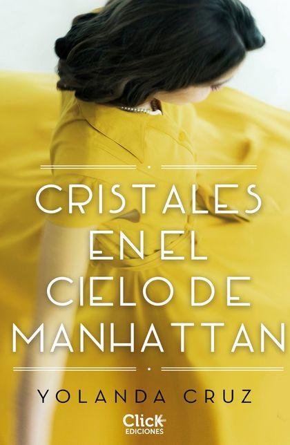 CRISTALES EN EL CIELO DE MANHATTAN.
