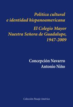 POLÍTICA CULTURAL E IDENTIDAD HISPANOAMERICANA                                  EL COLEGIO MAYO