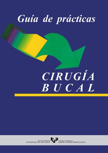 GUIA DE PRACTICAS CIRUGIA BUCAL