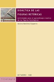 DIDÁCTICA DE LAS FIGURAS RETÓRICAS: ACTIVIDADES PARA EL APRENDIZAJE CR