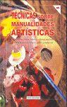 TÉCNICAS SOBRE MANUALIDADES ARTÍSTICAS 1