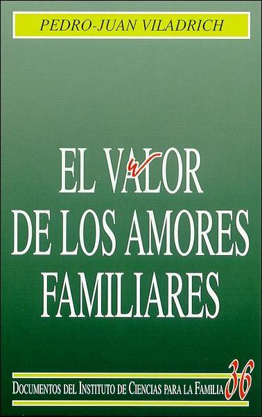 EL VALOR DE LOS AMORES FAMILIARES