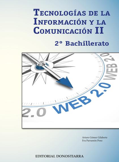 TECNOLOGÍAS DE LA INFORMACIÓN Y COMUNICACIÓN II - 2º BACHILLERATO.