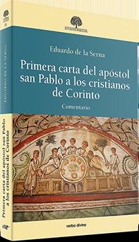PRIMERA CARTA DEL APÓSTOL SAN PABLO A LOS CRISTIANOS DE CORINTO                 COMENTARIO