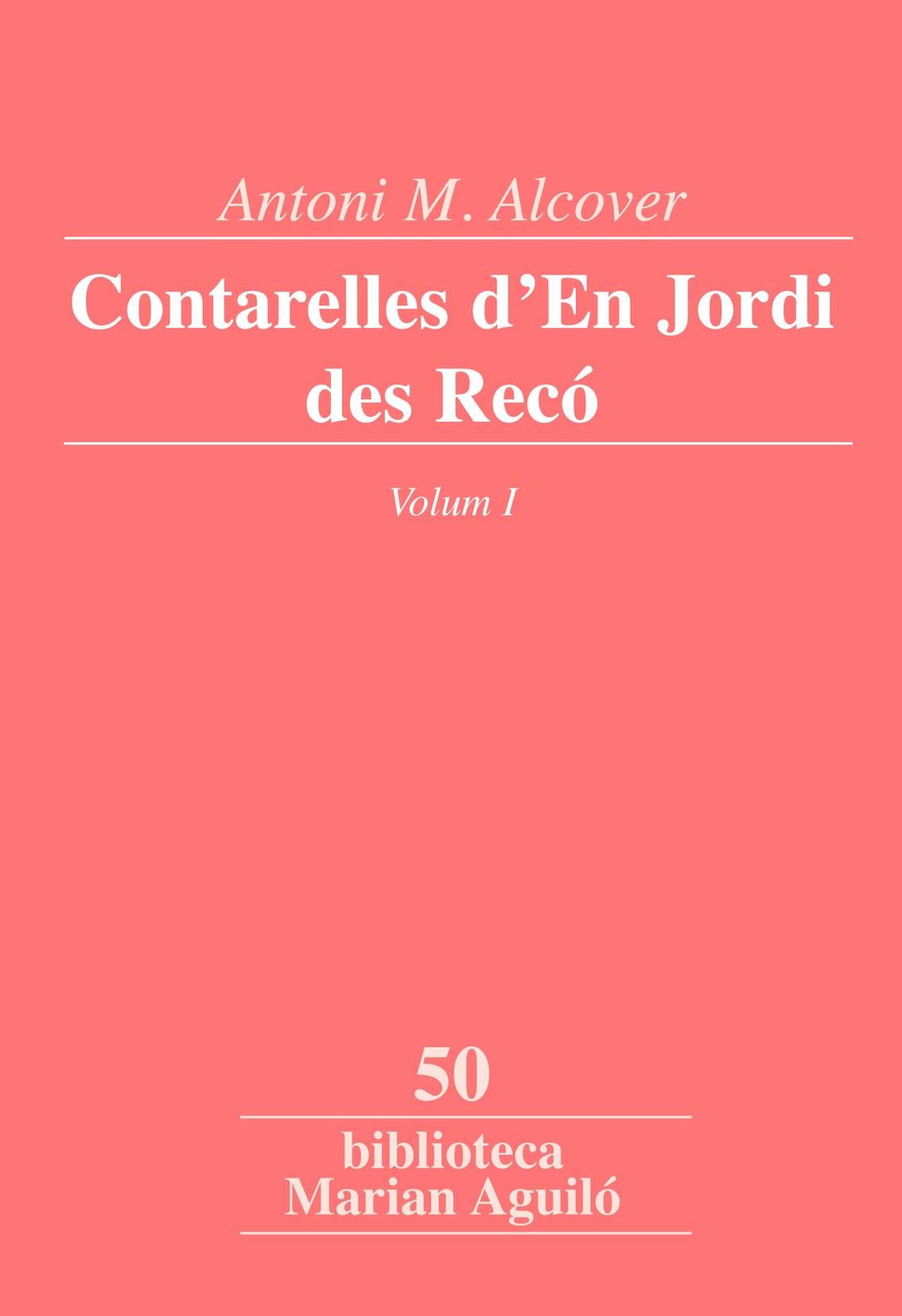 CONTARELLES D´EN JORDI DES RECÓ, VOL. 1.