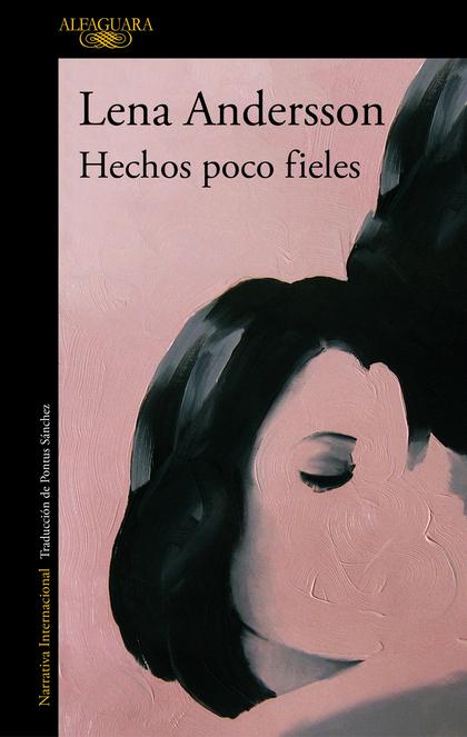 HECHOS POCO FIELES.