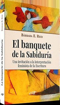 EL BANQUETE DE LA SABIDURÍA                                                     UNA INVITACIÓN