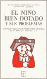 NIÑO BIEN DOTADO Y SUS PROBLEMAS