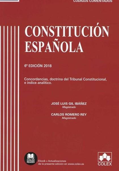 CONSTITUCIÓN ESPAÑOLA COMENTADA. CONCORDANCIAS, DOCTRINA DEL TRIBUNAL CONSTITUCIONAL E ÍNDICE A