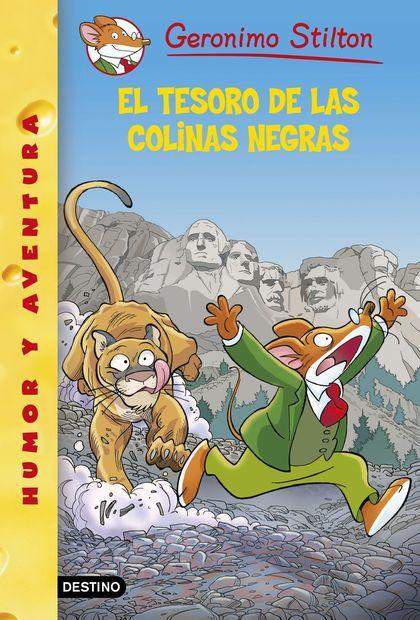GERONIMO STILTON 56. EL TESORO DE LAS COLINAS NEGRAS