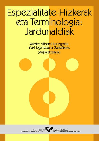 ESPEZIALITATE-HIZKERAK ETA TERMINOLOGIA : JARDUNALDIAK