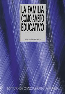 FAMILIA COMO AMBITO EDUCATIVO, EL