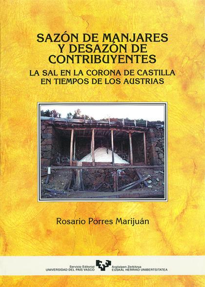 SAZÓN DE MANJARES Y DESAZÓN DE CONTRIBUYENTES: LA SAL EN LA CORONA DE