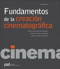FUNDAMENTOS DE LA CREACIÓN CINEMATOGRÁFICA