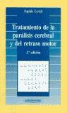 TRATAMIENTO DE PARÁLISIS CEREBRAL Y DEL RETRASO MOTOR