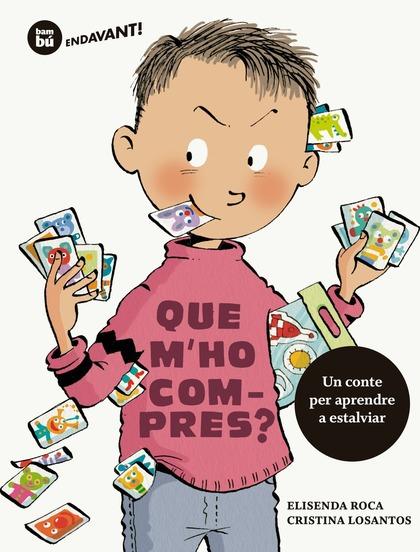 QUE M´HO COMPRES?.