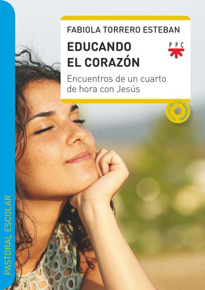 EDUCANDO EL CORAZON