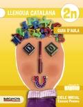NINOIS, LLENGUA CATALANA, 2 EDUCACIÓ PRIMÀRIA (CATALUNYA, ILLES BALEARS). GUIA D´AULA
