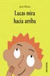 LUCAS MIRA HACIA ARRIBA.