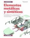 ELEMENTOS METÁLICOS Y SINTÉTICOS.