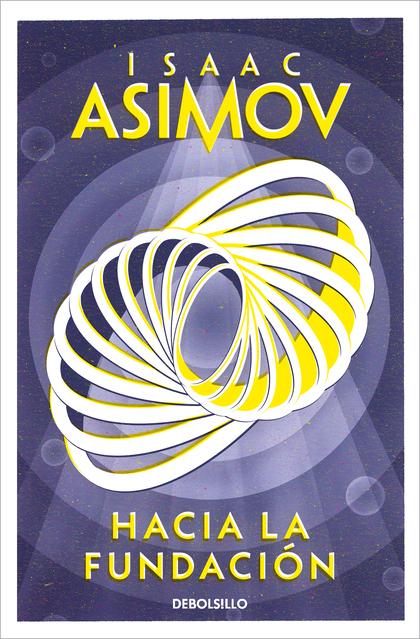 HACIA LA FUNDACIÓN (CICLO DE LA FUNDACIÓN 2).