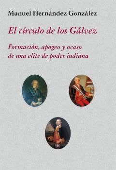 EL CÍRCULO DE LOS GÁLVEZ