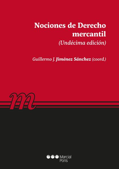 NOCIONES DE DERECHO MERCANTIL (11ª ED.).