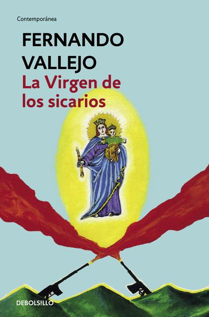 LA VIRGEN DE LOS SICARIOS.
